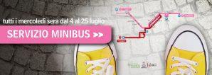 In occasione dei Mercoledì Rosa di luglio parte un nuovo servizio di Minibus